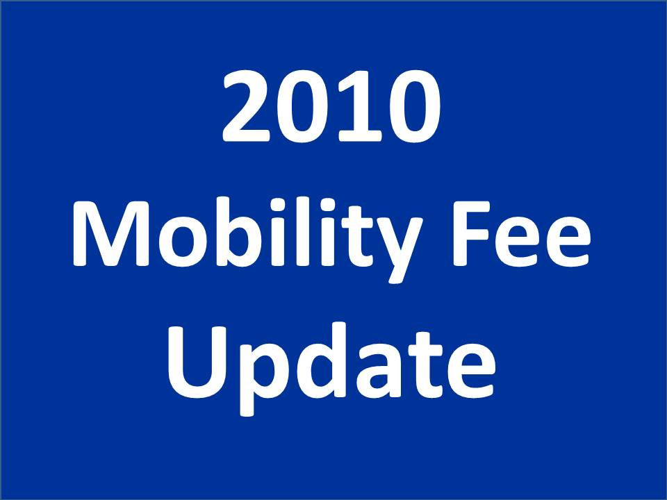 2010 Mobility Fee Update
