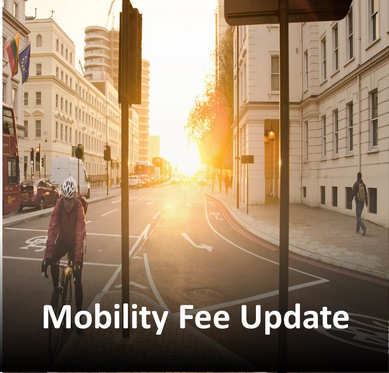 Mobility Fee Update