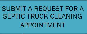 Submit a Request for a Septic Truck Cleaning Appointment