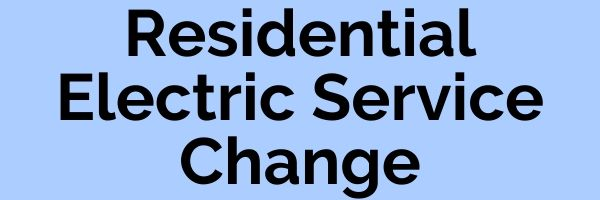 Residential Electric Service Change Button