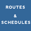 Routes and Schedules